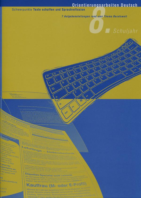 Preview image for LOM object Orientierungsarbeit Deutsch 8: Berufswelt II (Texte schaffen und Sprachreflexion)
