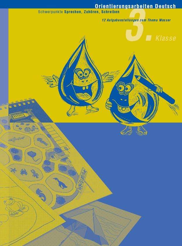 Preview image for LOM object Orientierungsarbeit Deutsch 3: Wasser 2 (Sprechen, Zuhören, Schreiben)