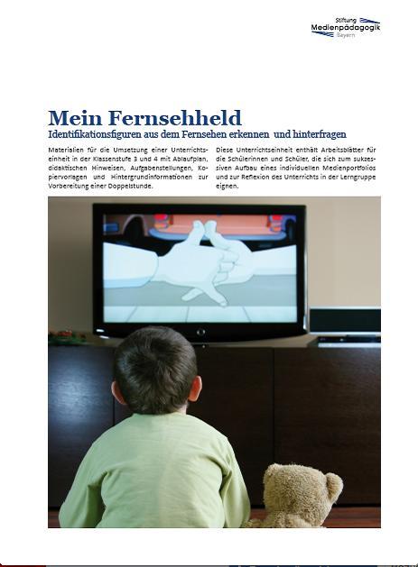Preview image for LOM object Mein Fernsehheld - Identifikationsfiguren aus dem Fernsehen erkennen und hinterfragen