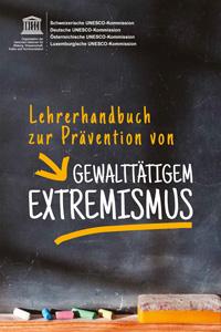 Preview image for LOM object Lehrerhandbuch zur Prävention von gewalttätigem Extremismus
