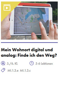 Preview image for LOM object Mein Wohnort digital und analog: Finde ich den Weg?