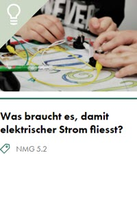 Preview image for LOM object Was braucht es, damit elektrischer Strom fliesst?