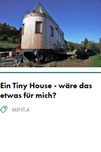 Preview image for LOM object Ein Tiny House - wäre das etwas für mich?