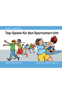 Preview image for LOM object Top-Spiele für den Sportunterricht – Band 2 für Kinder ab 7 Jahren