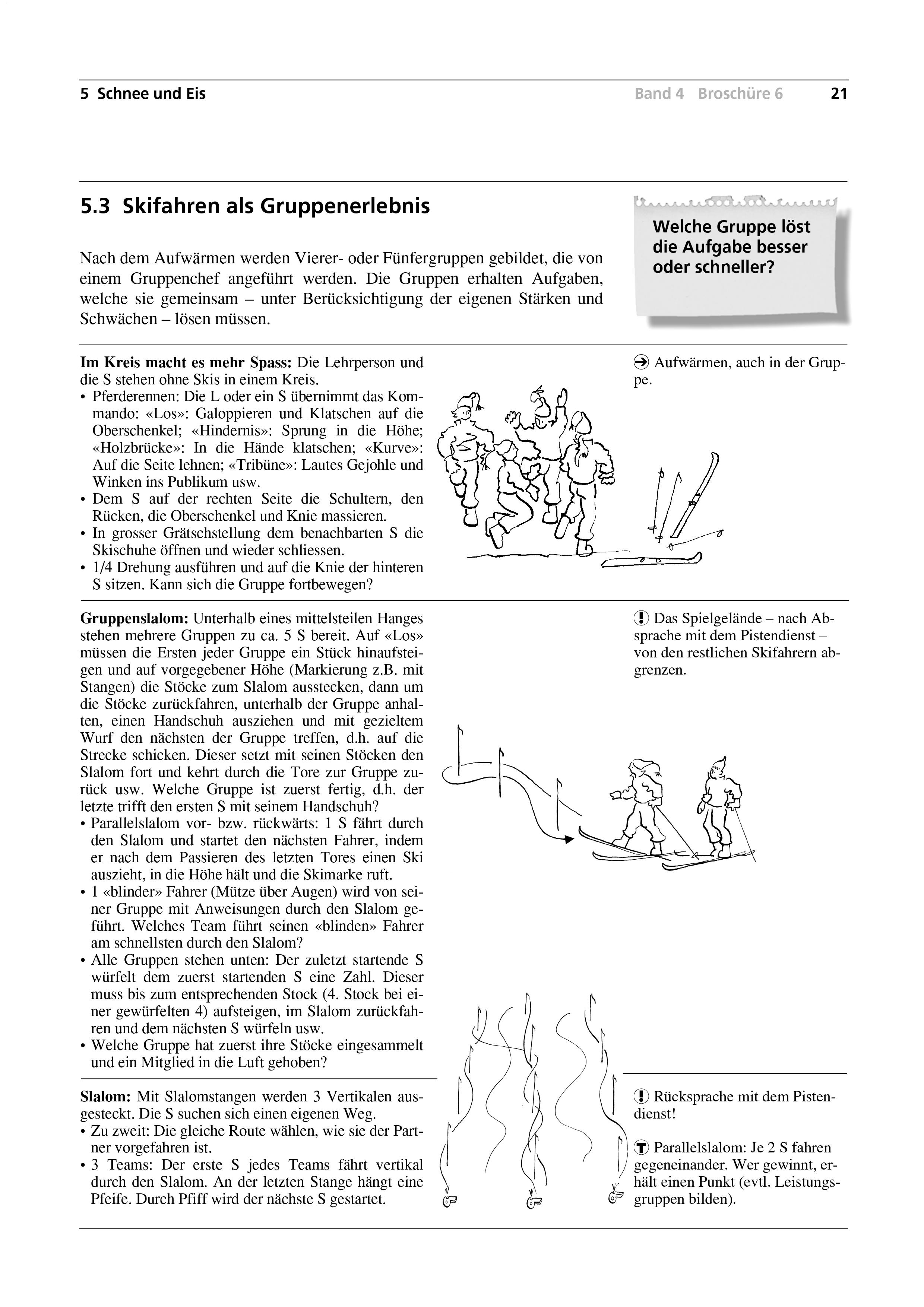 Preview image for LOM object Skifahren als Gruppenerlebnis