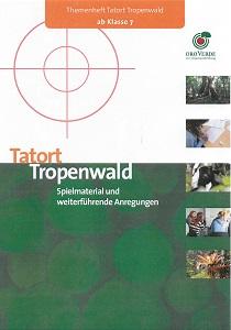 Preview image for LOM object Tatort Tropenwald - Spielmaterial und weiterführende Anregungen