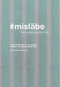 Preview image for LOM object #misläbe - Die Ausstellung über dich