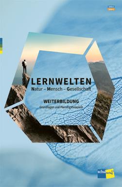 Preview image for LOM object Lernwelten Natur - Mensch - Gesellschaft. Weiterbildung: Grundlagen und Planungsbeispiele