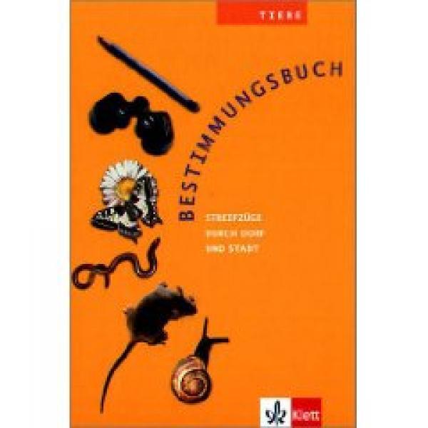 Preview image for LOM object Bestimmungsbuch Tiere, Streifzüge durch Dorf und Stadt