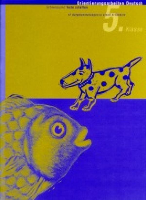 Preview image for LOM object Orientierungsarbeit Deutsch 5: Hund und Fisch (Texte schaffen)