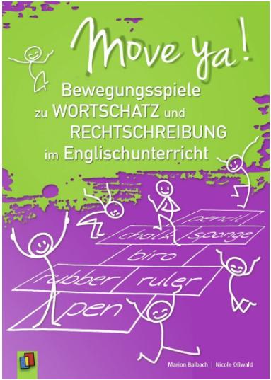 Preview image for LOM object Move ya! Bewegungsspiele zu Wortschatz und Rechtschreibung im Englischunterricht