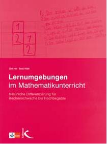 Preview image for LOM object  Lernumgebungen im Mathematikunterricht. Natürliche Differenzierung für Rechenschwache bis Hochbegabte