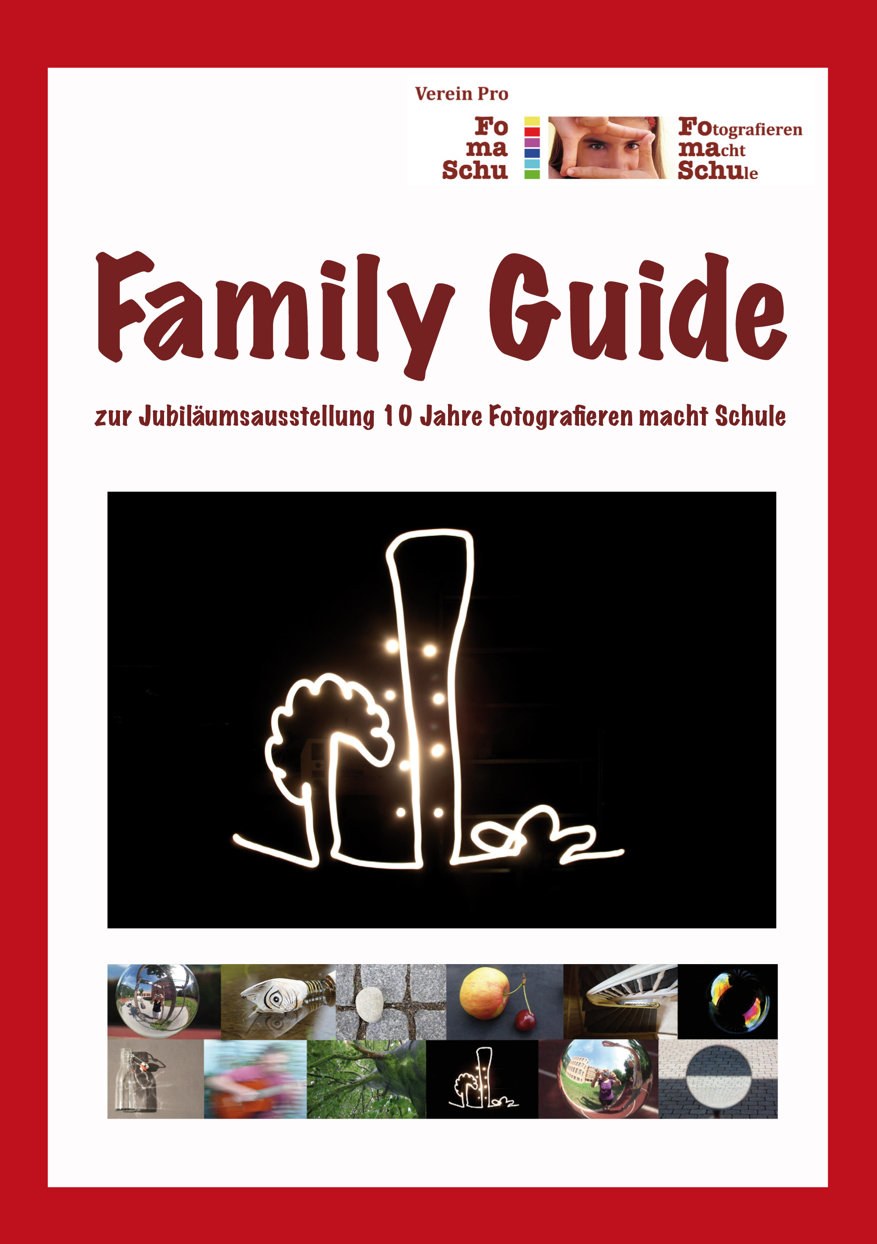 Preview image for LOM object Family Guide zur Jubiläumsausstellung 10 Jahre Fotografieren macht Schule