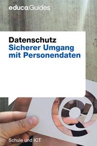 "Preview image for LOM object Educaguide Datenschutz: ""Sicherer Umgang  mit Personendaten"""