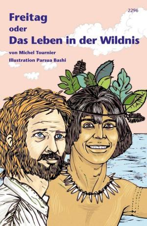 """Preview image for LOM object Anregungen für den Einsatz der SJW Publikation """"Freitag oder das Leben in der Wildnis"""""""
