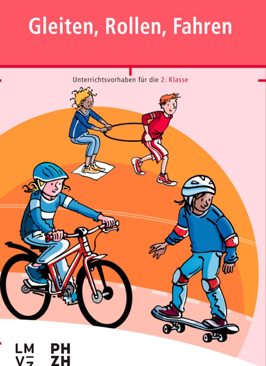 Preview image for LOM object Gleiten, Rollen, Fahren - Unterrichtsvorhaben für die 2. Klasse