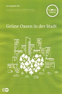 Preview image for LOM object Grüne Oasen in der Stadt
