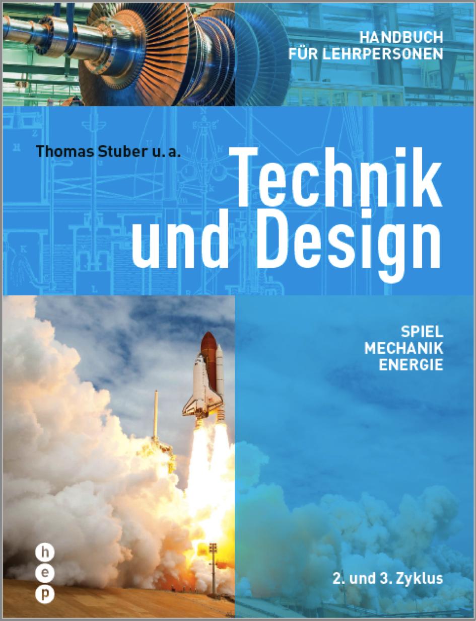 Preview image for LOM object Technik und Design - Handbuch für Lehrpersonen Spiel, Mechanik, Energie | 2. und 3. Zyklus