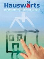 Preview image for LOM object Hauswärts - Hauswirtschaft macht Schule