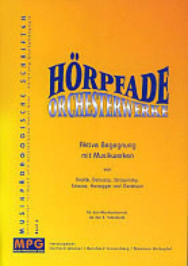 Preview image for LOM object Hörpfade - Orchesterwerke