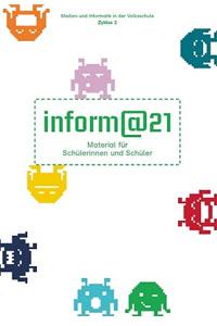 Preview image for LOM object inform@21 - Medien und Informatik in der Volksschule