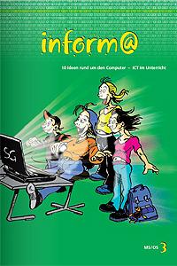 Preview image for LOM object inform@ MS/OS (Heft 3) 10 Ideen rund um den Computer - ICT im Unterricht