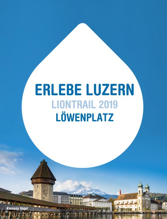 Preview image for LOM object Erlebe Luzern: Liontrail 2019 - Löwenplatz
