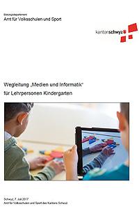 """Preview image for LOM object Wegleitungen zur Umsetzung des Lehrplans """"Medien und Informatik"""" im Kindergarten"""
