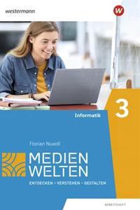 Preview image for LOM object Medienwelten: Entdecken-Verstehen-Gestalten: Informatik (Arbeitsheft 3)