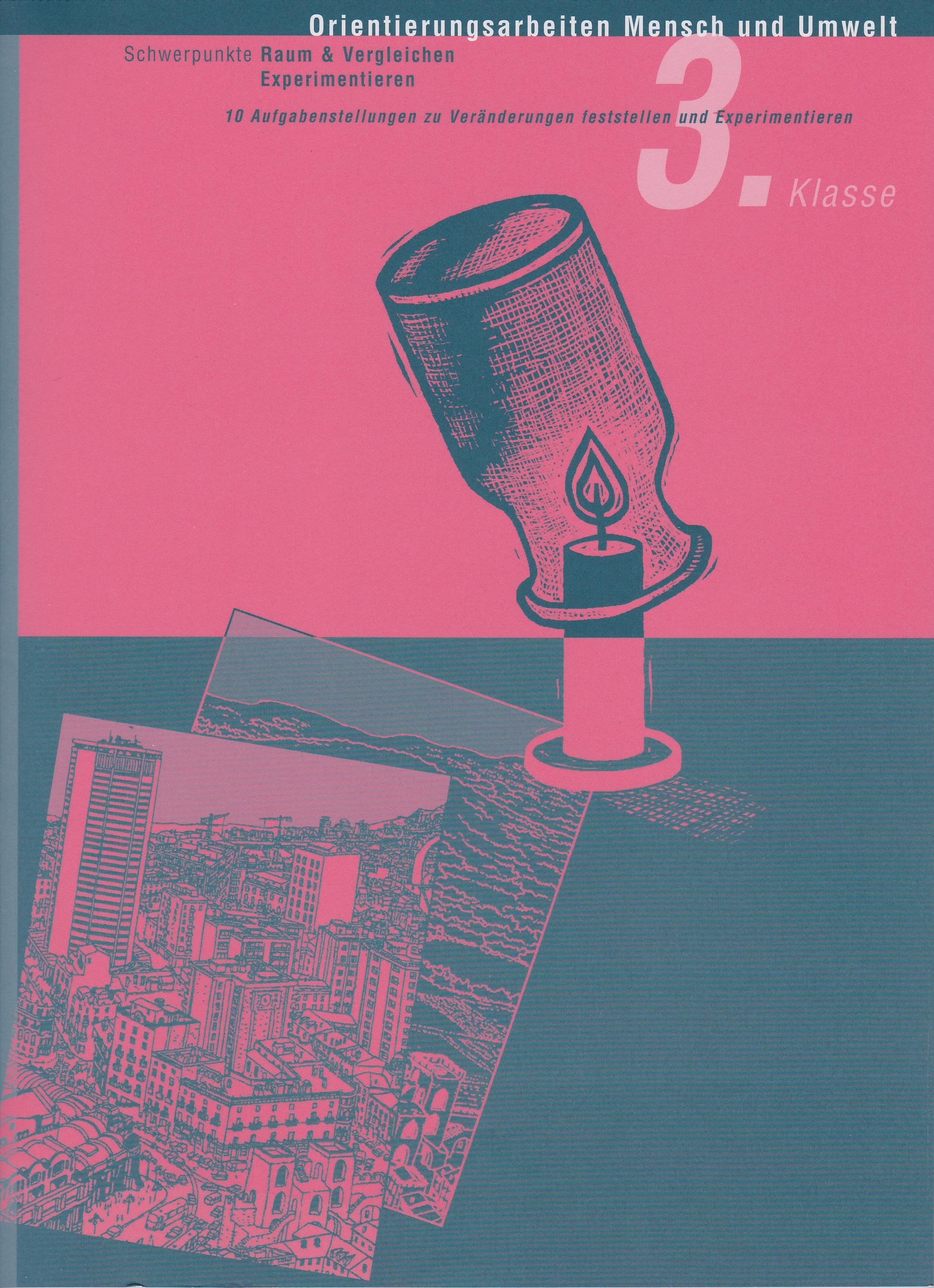 Preview image for LOM object Orientierungsarbeit Mensch und Umwelt 3: Vergleichen und Experimentieren