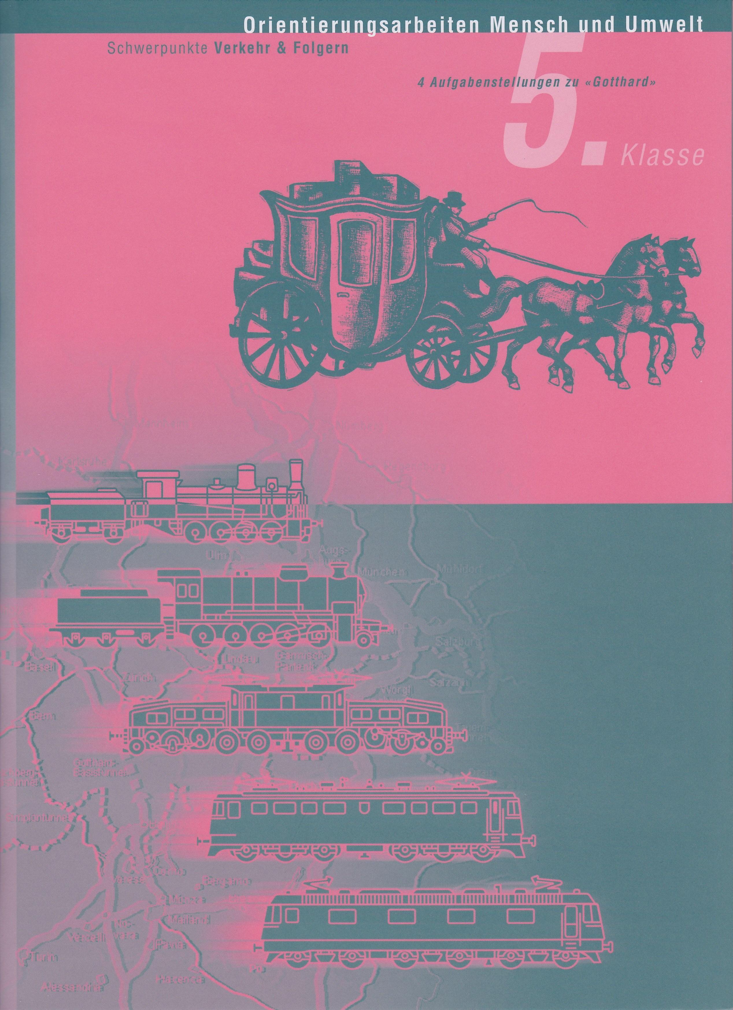 Preview image for LOM object Orientierungsarbeit Mensch und Umwelt 5: Gotthard