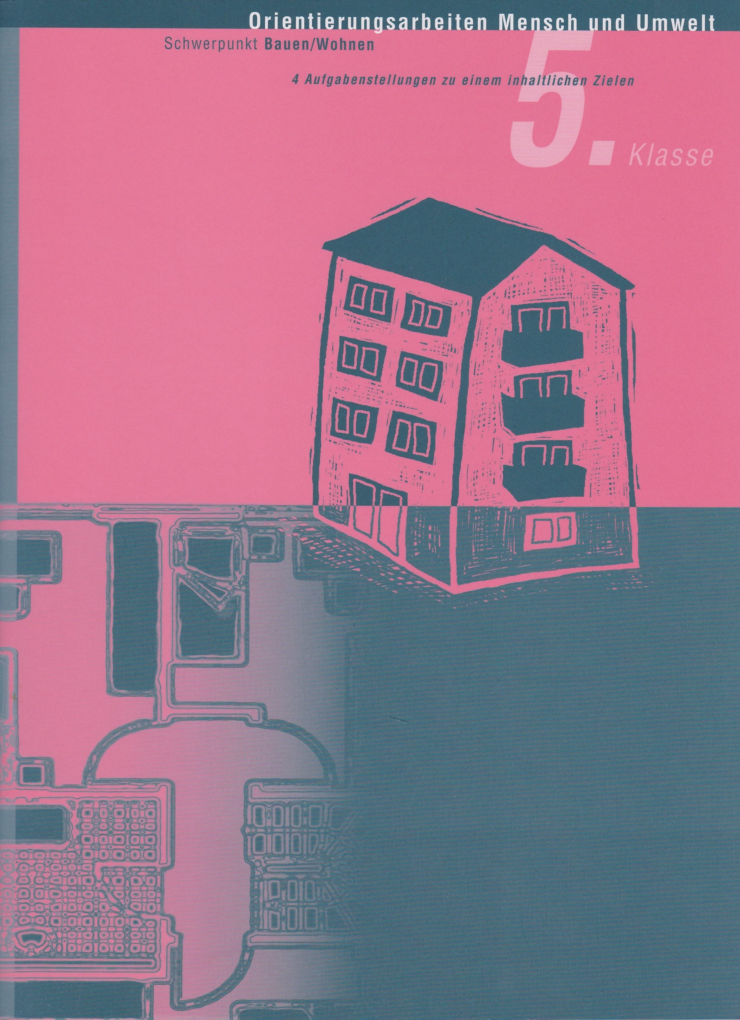 Preview image for LOM object Orientierungsarbeit Mensch und Umwelt 5: Verschieden wohnen - verschieden bauen