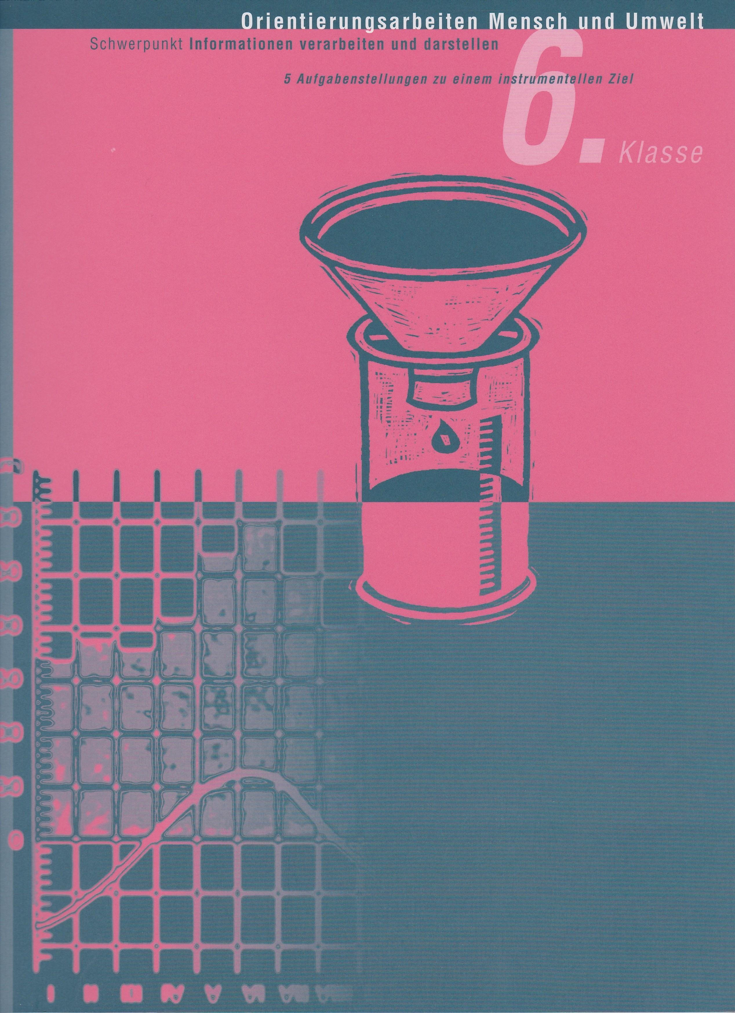 Preview image for LOM object Orientierungsarbeit Mensch und Umwelt 6: Informationen: schriftlich - grafisch - bildlich