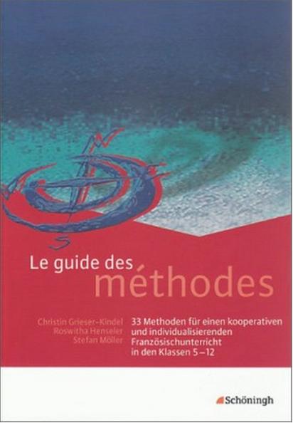 Preview image for LOM object Methoden für den kooperativen und individualisierenden Französischunterricht: Le guide des méthodes