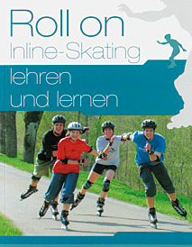 Preview image for LOM object Roll on - Inlineskating lehren und lernen